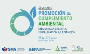 Seminario Internacional: Promoción del Cumplimiento Ambiental, una mirada desde la fiscalización a la sanción