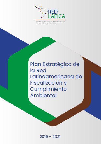 Plan Estratégico de la Red Latinoamericana de Fiscalización y Cumplimiento Ambiental