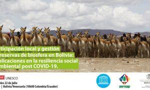 PARTICIPACIÓN LOCAL Y GESTIÓN DE RESERVAS DE BIOSFERA EN BOLIVIA: IMPLICACIONES EN LA RESILIENCIA SOCIAL Y AMBIENTAL POST COVID-19