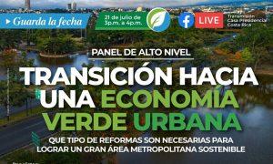 Transición hacia una economía verde urbana: Que tipo de reformas son necesarias para lograr un Gran Área Metropolitana Sostenible – Costa Rica