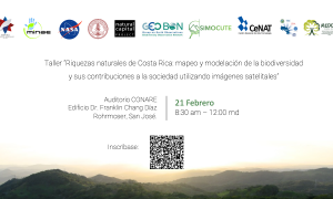 Taller Riquezas naturales de Costa Rica: mapeo y modelación de la biodiversidad y sus contribuciones a la sociedad utilizando imágenes satelitales.