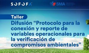 Taller: Difusión del Protocolo para la Conexión y Reporte de Variables Operacionales para la Verificación de Compromisos Ambientales