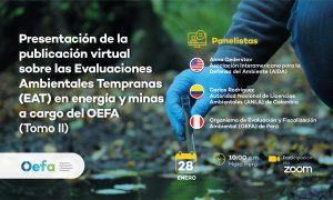 Presentación de publicación virtual sobre Evaluaciones Ambientales Tempranas (EAT) a cargo del OEFA – Tomo II