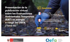 Presentación de publicación virtual sobre Evaluaciones Ambientales Tempranas (EAT) a cargo del OEFA – Tomo III