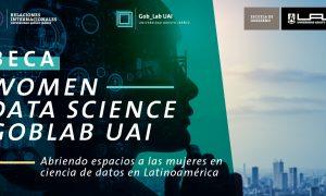 BECA WOMEN DATA SCIENCE GOBLAB UAI: Abriendo espacios a las Mujeres en Ciencias de Datos en Latinoamérica