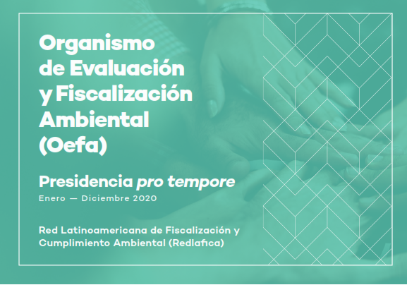 OEFA. Presidencia pro tempore enero – diciembre 2020 de la Redlafica